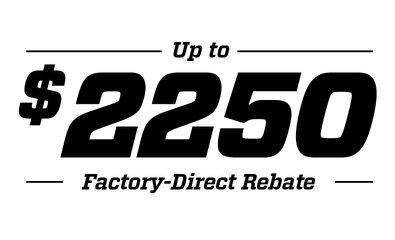 Get a Rebate up to $2,250!
